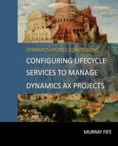 CB.02.AX2012.1.PDF: Configuring Lifecycle Services to Manage Dynamics AX Projects (Digital)