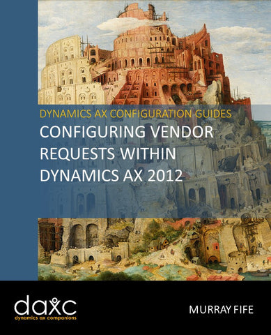 CB.08.AX2012.1: Configuring and Using Vendor Requests within Dynamics AX 2012 (Digital)