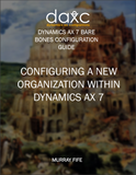 BBCG.02.AX7.1.PDF: Configuring A New Organization Within Dynamics AX 7 (Digital)