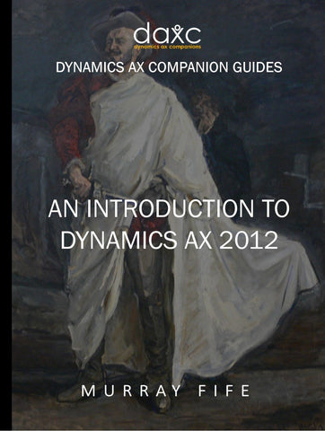 IG.03.AX2012.1: An Introduction To Dynamics AX 2012