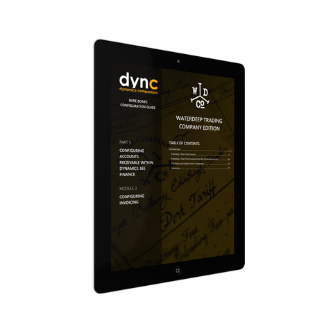 BBCG.05.03.D365.2.PDF: Configuring Accounts Receivable within Dynamics 365 for Operations (Second Edition) - Module 3: Configuring Invoicing (Digital)