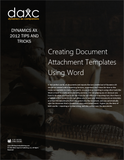 TIP.001.AX2012.1.PDF: Creating Document Attachment Templates Using Word (Digital)