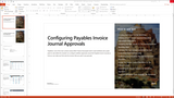 BBCG.06.05.D365.WG.1.PPT: Configuring Accounts Payable within Dynamics 365 for Operations - Module 5 Configuring Payables Invoice Journal Approvals (PowerPoint)