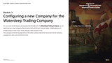 WDTC.03.D365.WG.1.PPT: Waterdeep Trading Company Project - Module 3: Configuring a new Company for the Waterdeep Trading Company (PowerPoint)