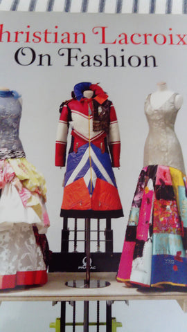 Christian Lacroix: ON FASHION