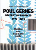 Poul Gernes: Decoration Projects 1970-2006
