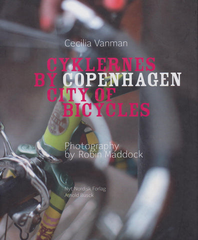 Cycklernes By Copenhagen City of Bicycles