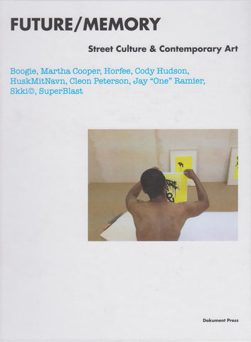 Future/Memory - Street Culture & Contemporary Art