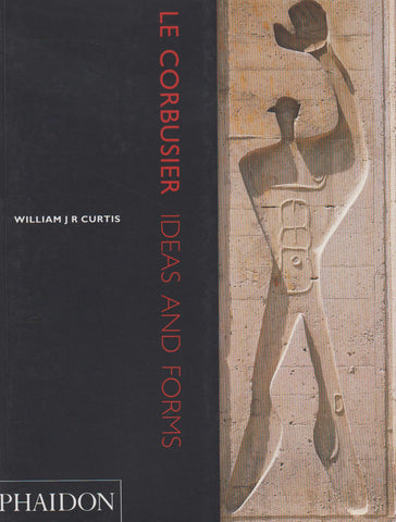 LE CORBUSIER - IDEAS AND FORMS