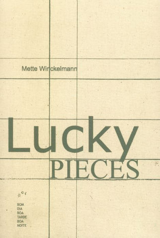 LUCKY PIECES - METTE WINCKELMANN