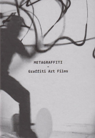Metagraffiti - Graffiti Art Films