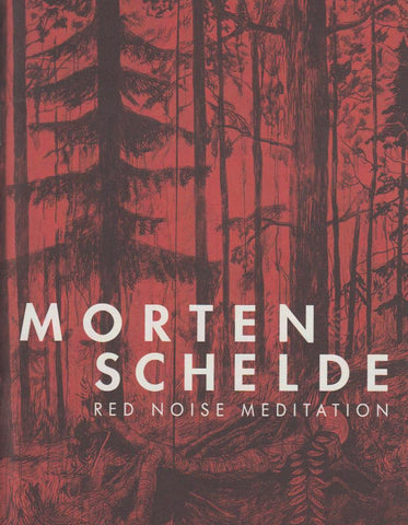 MORTEN SCHELDE - RED NOISE MEDITATION