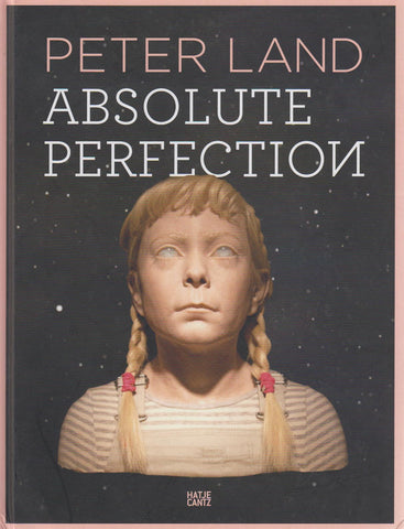 ABSOLUTE PERFECTION - PETER LAND
