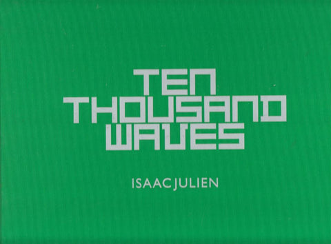 TEN THOUSAND WAVES - ISAAC JULIEN