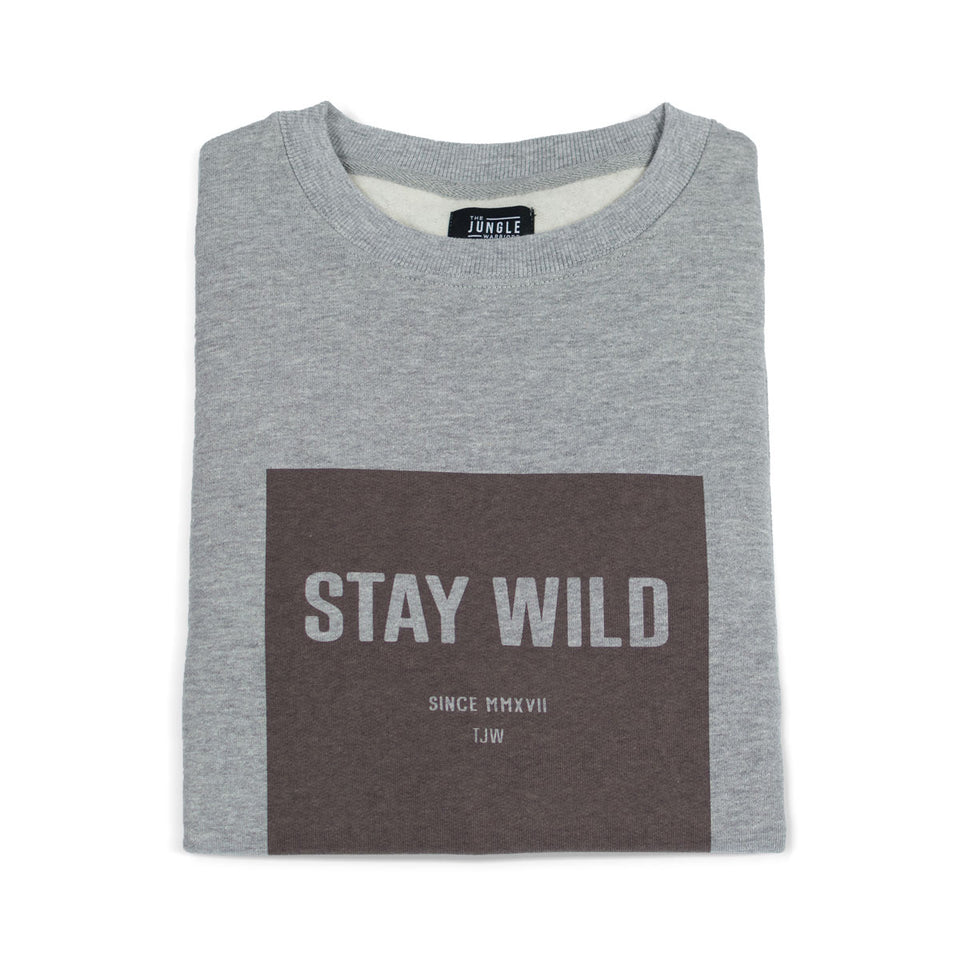 Stay Wild - Grey Sweatshirt