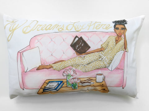 """My Dreams Live Here"" Pillow"