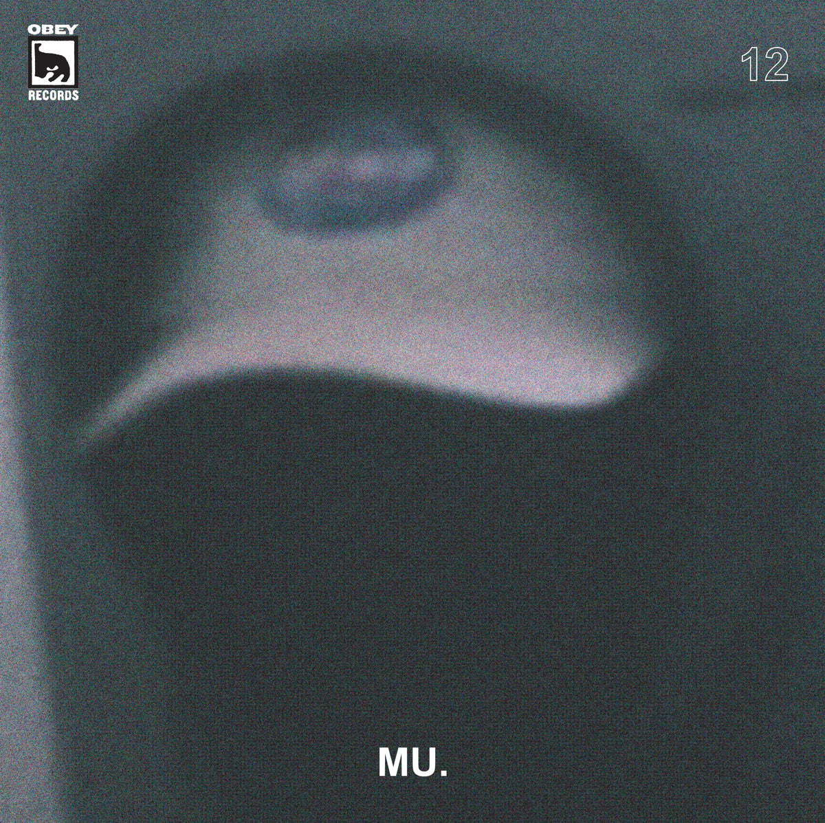OBEY RECORDS Ep. 12: Mu.