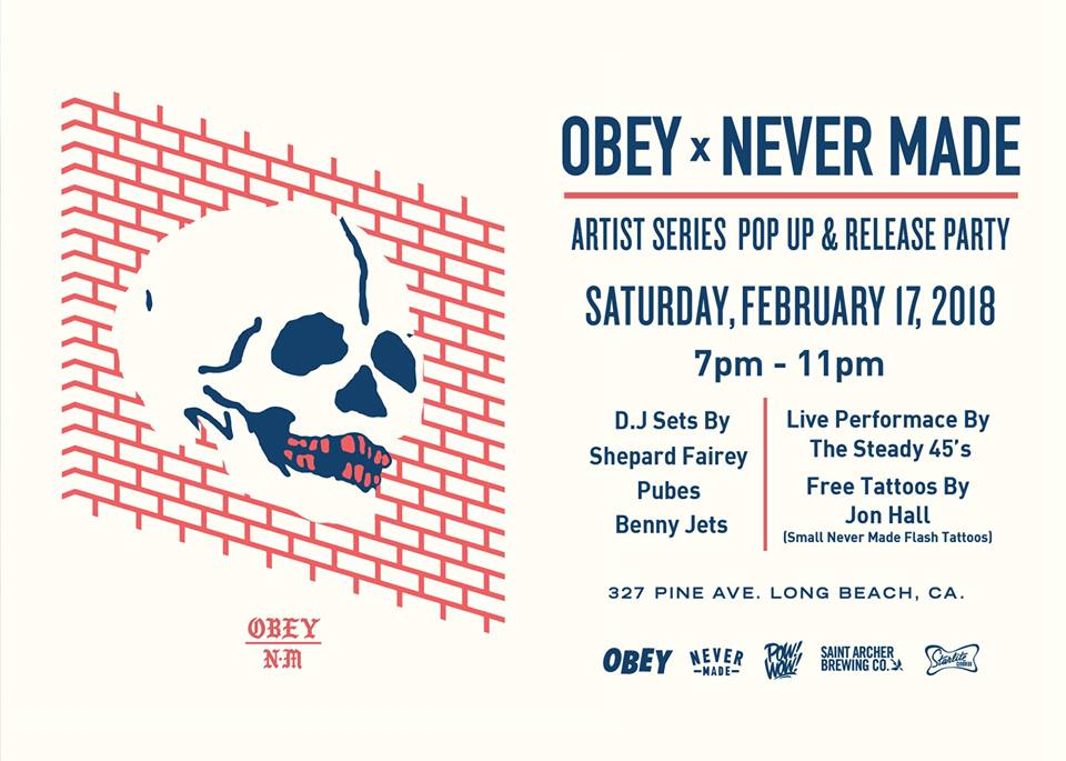OBEY X NEVER MADE ARTIST SERIES COLLECTION RELEASE PARTY