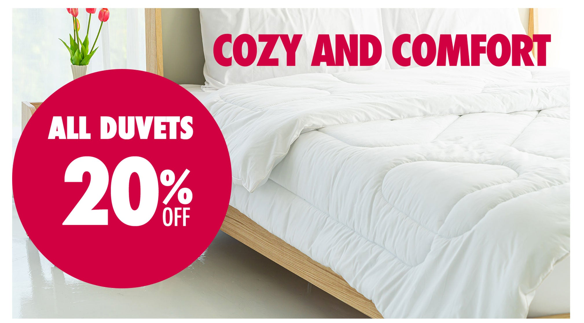 ALL DUVETS 20%OFF