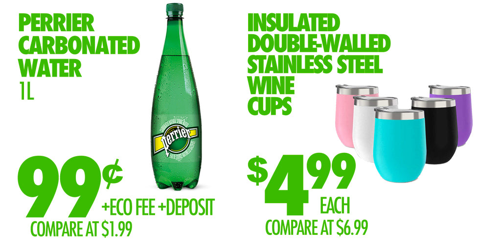 PERRIER 99¢ INSULATED WINE CUPS $4.99
