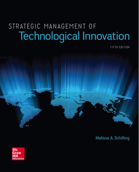 Strategic Management of Technological Innovation, Fifth Edition