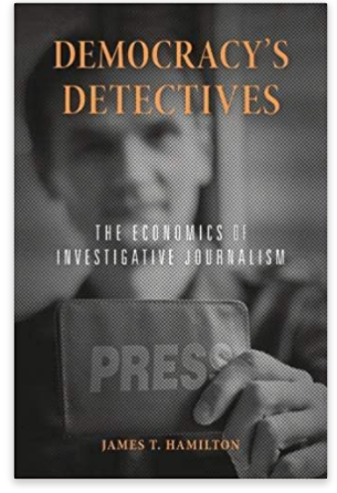 Democracy's Detectives: The Economics of Investigative Journalism