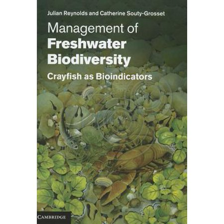 Management of Freshwater Biodiversity: Crayfish as Bioindicators