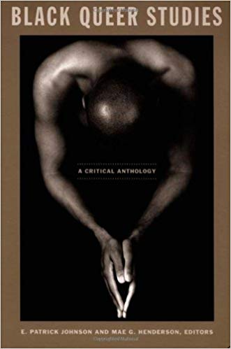 Black Queer Studies: A Critical Anthology (Paperback)