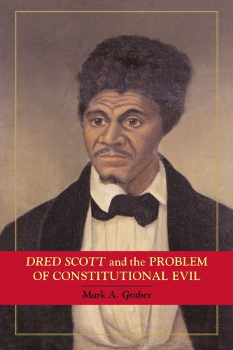 Dred Scott and the Problem of Constitutional Evil (Paperback)