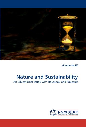 Nature and Sustainability: An Educational Study with Rousseau and Foucault