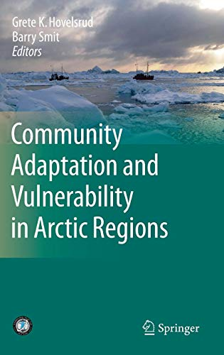 Community Adaptation and Vulnerability in Arctic Regions (Hardcover)