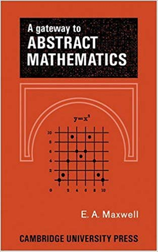 A Gateway to Abstract Mathematics 1st Edition