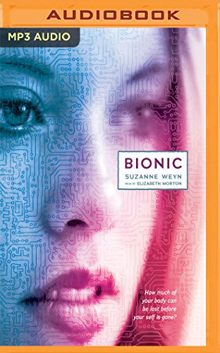 Bionic (Audio Book)