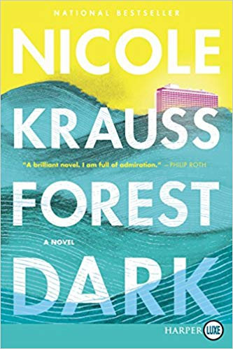 Forest Dark: A Novel (Hardcover)