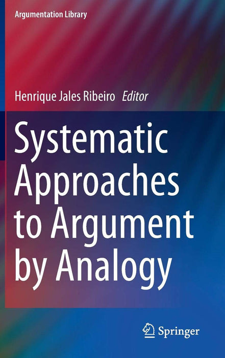 Systematic Approaches to Argument by Analogy - Hardcover