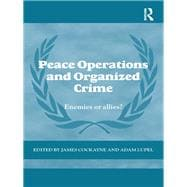 Peace Operations and organised Crime