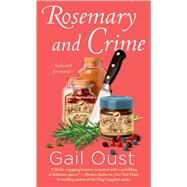 Rosemary and Crime: A Spice Shop Mystery (Spice Shop Mystery Series) [Paperback]