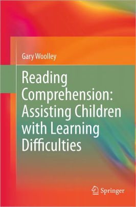 Reading Comprehension: Assisting Children with Learning Difficulties (Hardcover)