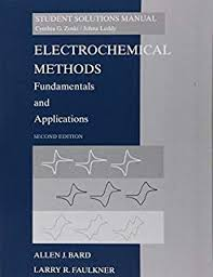 Electrochemical 2e Student Sol. Manual Allen J. Bard (NEW)