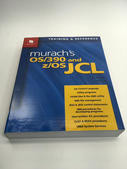 Murach's Os/390 and Z/OS JCL: Training & Reference (Paperback)