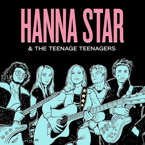 Hanna Star and the Teenage Teenagers