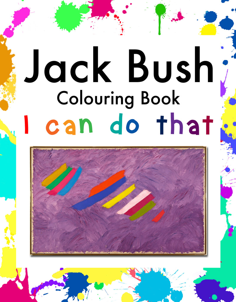 Jack Bush Colouring Book