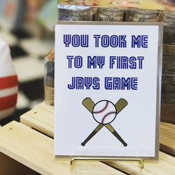 Father's Day card with baseball bats and ball image and saying You Took Me To My First Jays Game