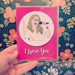 Greeting Card with singer Celine Dion caption I Lurve You