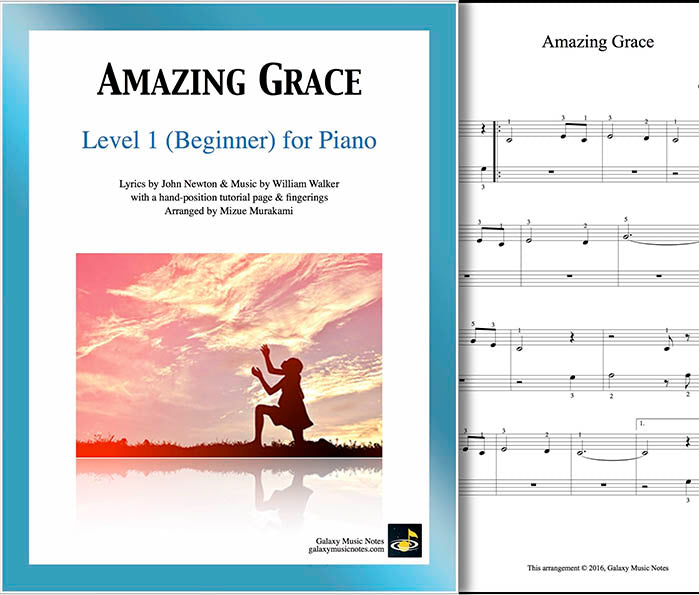 Amazing Grace: Beginner's Piano Sheet Music [Galaxy Music Notes]