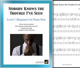 Nobody Knows the Trouble I've Seen level 1 piano sheet cover