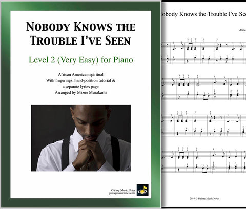 Nobody Knows The Trouble I Ve Seen Very Easy Piano Sheet Music Get the nobody but jesus lyrics, video here. nobody knows the trouble i ve seen