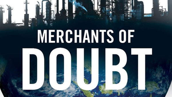 The April Readable – Merchants of Doubt