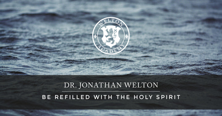 Be Refilled With The Holy Spirit