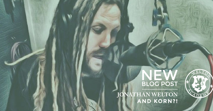 JONATHAN WELTON AND KORN?!